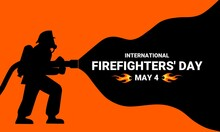 Firefighter Silhouette Vector Illustration, As A Banner, Poster Or Template For International Firefighters Day.