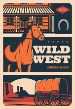 Wild West Retro Poster, American Western Cowboy Saloon And Horse, Vector Vintage Sign. Wild West Legend, Horse And Rangers Or Native American Stagecoach Carriage In Arizona Or Texas Night Desert