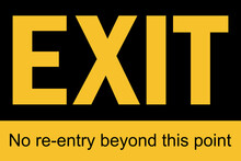 No Re-entry Beyond This Point. Exit Sign. Safety Signs And Symbols.