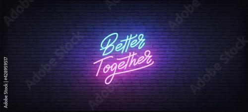 Slika na platnu Better Together neon sign