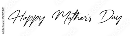 "Hand written text reading ""Happy Mother's Day"". Mother's Day message vector."