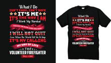 Firefighter T Shirt Design Vector