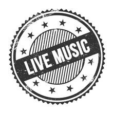 LIVE MUSIC Text Written On Black Grungy Round Stamp.