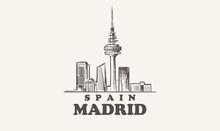 Madrid Cityscape Sketch Hand Drawn ,spain Vector Illustration