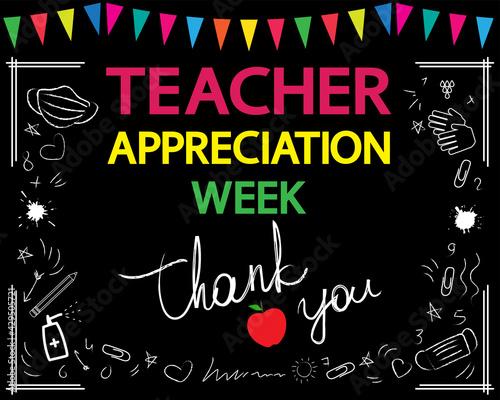 Fototapeta Teacher appreciation week concept. Thank you, teacher, white vector lettering on blackboard. Garland and school patterns. obraz