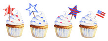 Watercolor Hand Drawn Illustration. USA Independence Day. Cupcakes With Decor In National American Colors