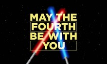 May The 4th Be With You Background Design.