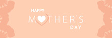 Happy Mother's Day, Inscription On A Pink Background. Postcard.