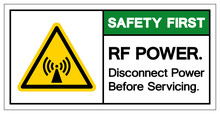 Safety First Rf Power Disconnect Power Before Servicing Symbol, Vector Illustration, Isolate On White Background Label. EPS10
