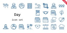 Day Icon Set. Line Icon Style. Day Related Icons Such As Calendar, Love, Rain, Woman, Balloons, Wake Up, Pilgrim, Clock, Heart, Planet Earth, Earth, Beach, Time,