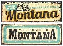 Montana USA Retro Tin Signs. Vintage Montana Greeting Cards. Vector Illustration Welcome To Montana.