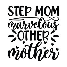 Step Mom Marvelous Other Mother