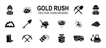Simple Set Of Gold Rush Mining Related Vector Icon User Interface Graphic Design. Contains Such Icons As Gold Nugget, Spade, Worker, Job, Mountain, Wheelbarrow, Pan, Panning, Dynamite, Truck, Boots