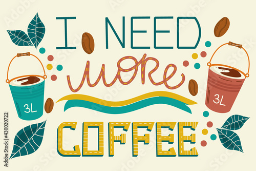 Fototapeta Flat cover design with black coffee, lettering I need more coffee