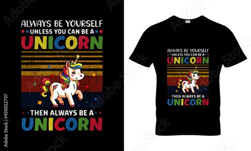 Fotografie, Obraz Always be yourself, Unicorn T Shirt Unicorn vector, T Shirt Design Concept,