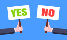 Hands Hold Yes And No Words Banner Plate Business Concept Flat Style Design Vector Illustration. Demonstration Placard Banner Or Test Choice Voting Dispute.