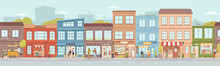 City Small Buildings Facade Exterior Design. Vector Urban Street With Local Markets, Flower Florist Shop, Bakery And Barbershop, Clothing Boutiques And Cafes, Restaurants And Cafeterias, People