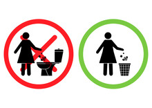 Do Not Litter In The Toilet. Toilet No Trash. Woman Throws Sanitary Towels In The Lavatory. Please Use Trash Can For Paper Towels, Sanitary Products. Prohibition Icons. Forbidden Placard