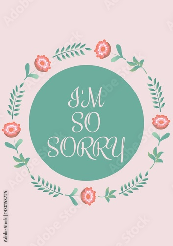 Digitally generated image of sorry concept text against floral designs on pink background