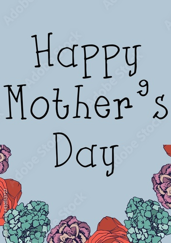 Digitally generated image of happy mothers day text against decorative flowers on blue background