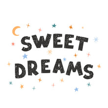 Sweet Dreams - Fun Hand Drawn Nursery Poster With Lettering