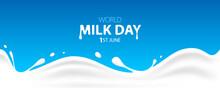 World Milk Day, 1 June. Milk Wave On Blue Background. Vector Illustration.