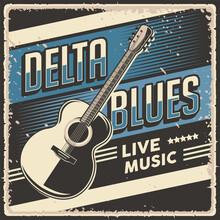 Retro Vintage Delta Blues Live Music Poster Sign