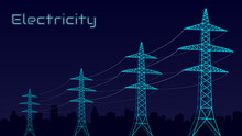Stylized Vector Blue Electric Tower, Electricity Concept, Power Transmission, Urbanization. On A Dark Blue Background. Design Template For Websites, Banners.