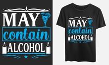May Contain Alcohol, Svg, Eps, Ai, Jpeg Files