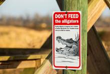 Do Not Feed Alligators Warning Sign Display