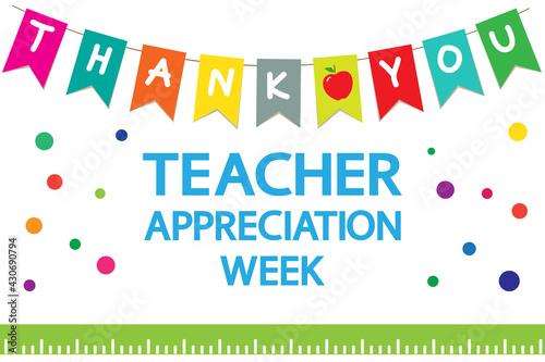 Teacher Appreciation Week school banner. Garland of colored flags, text