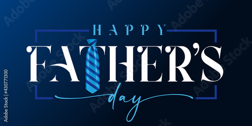 Valokuvatapetti Happy Fathers day white calligraphy and blue striped necktie