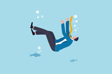 Business Failure, Financial Debt Problem And Bankruptcy, Career Struggle Or Unemployment Concept, Helpless Businessman Drowning Or Sinking Into The Bottom Of Ocean.