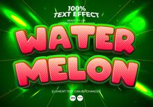 Water Melon Editable Text Effect