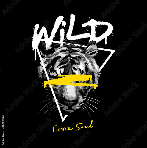 Obraz wild fierce soul spray painted slogan with black and white tiger head in triangle frame on black background - fototapety do salonu