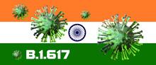 India Flag With Corona Virus Mutation B.1.167