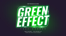 Bold Green Text Style In Green Glowing Neon Effect