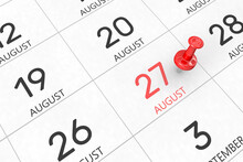 3d Rendering Of Important Days Concept. August 27th. Day 27 Of Month. Red Date Written And Pinned On A Calendar. Summer Month, Day Of The Year. Remind You An Important Event Or Possibility.