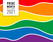 Pride Month 2021 Logo Card With Minority Flag.Banner Love Is Love.Rainbow Pride Background,LGBT,sexual Minorities,gays And Lesbians.Designer Sign,logo,icon:colorful Rainbow In Background.Vector