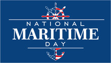 Maritime Day, Happy National Maritime Day. Holiday Concept. Template For Background, Banner, Card, Poster, T-shirt With Text Inscription. Vector EPS 3
