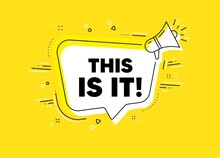 This Is It Symbol. Megaphone Yellow Vector Banner. Special Offer Sign. Super Offer. Thought Speech Bubble With Quotes. This Is It Chat Think Megaphone Message. Infographics Yellow Background. Vector