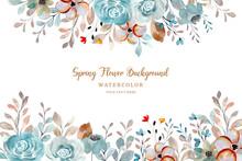 Spring Flower Frame. Watercolor Rose Flower Background
