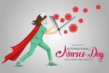 Happy Nurse Day. Fighting With Coronavirus Pandemic Or Coronavirus Disease 2021 COVID-19. Informing People About Self Protective Measures, Treatment And Prevention.