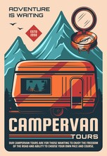 Campervan Travel Tours Vintage Poster. Outdoor Recreation And Tourism, Trip On Recreational Vehicle Retro Vector Banner. Towable RV Or Small Camper Trailer, Mountain Peaks And Forest, Old Compass