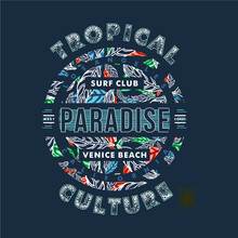 Tropical Culture, Surf Club, Venice Beach Graphic Design Vector On Summer Theme With Leaf Tree Background