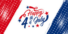 USA, America Happy 4th Of July Custom Hand-lettering, Typography Design With Stars With Brush Stroke Grunge, Vintage Background In United States National Flag Colors Blue And Red