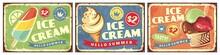 Ice Cream Set Of Retro Signs. Sweet Food Retro Sign Design. Vector Vintage Poster.
