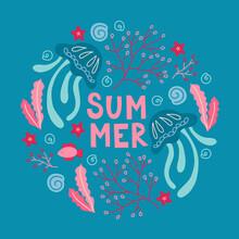 Summer Greeting Card With Jellyfish, Seaweed, Shell, Starfish. Ocean Animals
