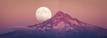 Full Moon Rising Behind Mt Hood In Sunset Color