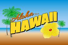 Aloha From Hawaii Bright Color Postcard - Vector Illustration